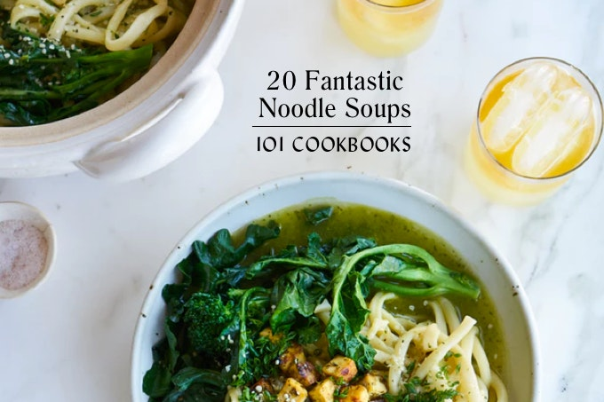 20 Fantastic Noodle Soups to Cook this Winter
