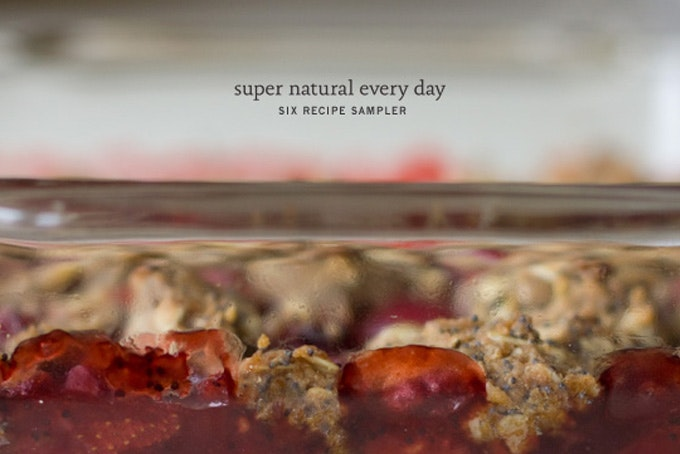 Super natural every day six recipe sampler 101 cookbooks super natural every day six recipe sampler forumfinder Choice Image